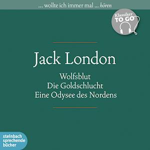 Klassiker to go: Jack London: Wolfsblut, Die Goldschlucht, Eine Odysee des Nordens