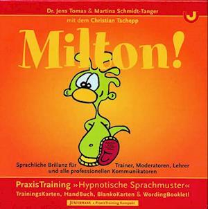 MILTON!