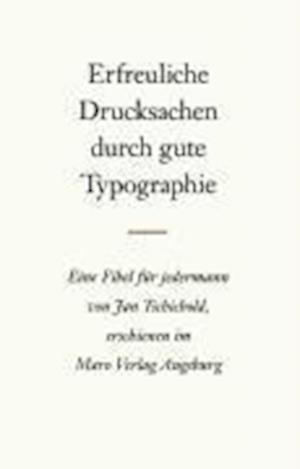 Erfreuliche Drucksachen durch gute Typografie