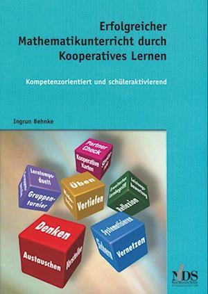 Erfolgreicher Mathematikunterricht durch Kooperatives Lernen