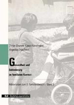 Gesundheit Und Behinderung Im Familialen Kontext af Dieter Grunow