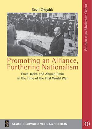 Promoting an Alliance, Furthering Nationalism