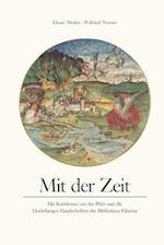 Mit Der Zeit af Elmar Mittler, Wilfried Werner