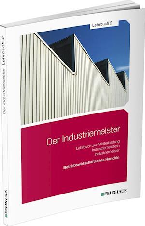 Der Industriemeister - Lehrbuch 2