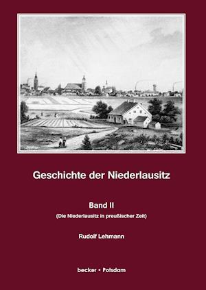 Bog, hardback Geschichte Der Niederlausitz. Zweiter Band af Rudolf Lehmann