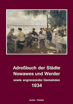 Bog, paperback Adressbuch Der Stadte Nowawes Und Werder Fur 1934