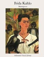 Frida Kahlo Masterpieces (Schirmer Visual Library, nr. 15)