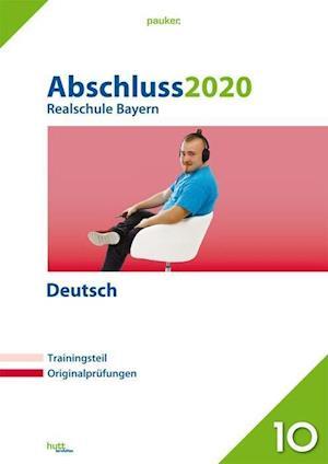 Abschluss 2020 - Realschule. Deutsch. Bayern