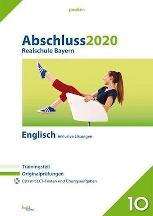 Abschluss 2020 - Realschule. Englisch. Bayern