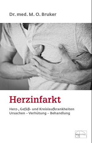 Herzinfarkt. Herz-, Gefäß- und Kreislaufkrankheiten