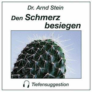 Den Schmerz besiegen. Stereo-Tiefensuggestion. CD