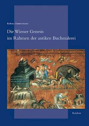 Die Wiener Genesis Im Rahmen Der Antiken Buchmalerei