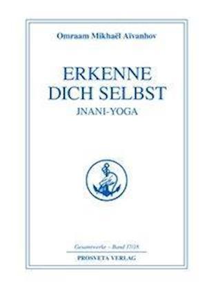 Erkenne Dich selbst, Jnani-Yoga