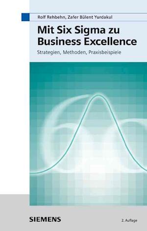 Mit Six Sigma zu Business Excellence