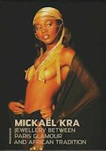Mickael Kra af Annette Braun, Francine Vormese