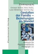 Gestalten Der Familie - Beziehungen Im Wandel