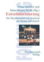 Entsolidarisierung af Elmar Brahler, Hans-Jurgen Wirth