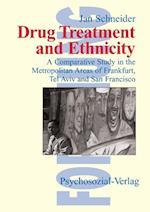Drug Treatment and Ethnicity af Jan Schneider