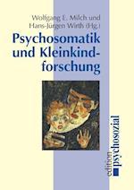 Psychosomatik Und Kleinkindforschung af Wolfgang E. Milch, Hans-Jurgen Wirth