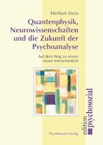 Quantenphysik, Neurowissenschaften Und Die Zukunft Der Psychoanalyse
