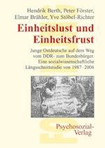Einheitslust Und Einheitsfrust af Hendrik Berth, Peter Forster, Elmar Brahler