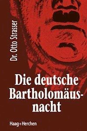 Die deutsche Bartholomäusnacht