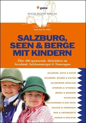 Salzburg, Seen & Berge mit Kindern