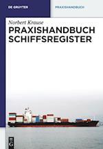 Praxishandbuch Schiffsregister af Norbert Krause