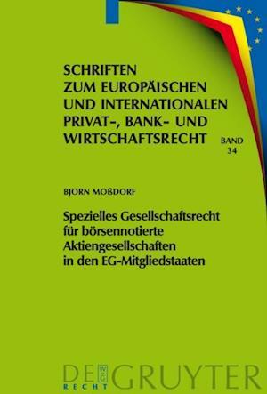 Spezielles Gesellschaftsrecht fur borsennotierte Aktiengesellschaften in den EG-Mitgliedstaaten