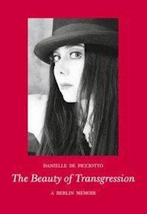 The Beauty of Transgression