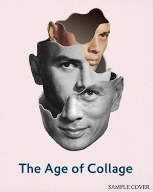 Bog, hardback The Age of Collage af Silke Krohn