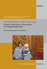 Imame Und Frauen in Moscheen Im Integrationsprozess af Michael Borchard