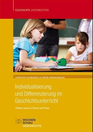 Individualisierung und Differenzierung im Geschichtsunterricht