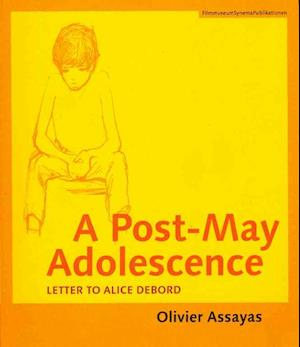 A Post-May Adolescence - Letter to Alice Debord
