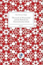 Okonomik ALS Wissenschaft Und Die Methode Der Osterreichischen Schule af Hans-Hermann Hoppe