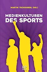 Medienkulturen Des Sports