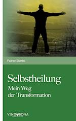 Selbstheilung af Rainer Bardel