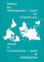 Worlds in Contradiction af Roland Benedikter