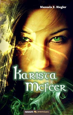 Bog, hardback Karista McFeer af Manuela E Riegler