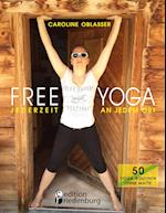 Free Yoga Jederzeit an Jedem Ort - 50 Yoga-Routinen Ohne Matte af Caroline Oblasser