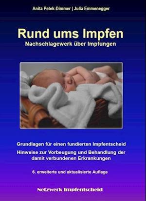 Rund ums Impfen af Anita Petek-Dimmer, Julia Emmenegger