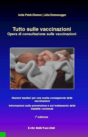 Tutto sulle vaccinazioni af Anita Petek, Julia Emmenegger