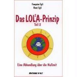 Das Lola-Prinzip 2