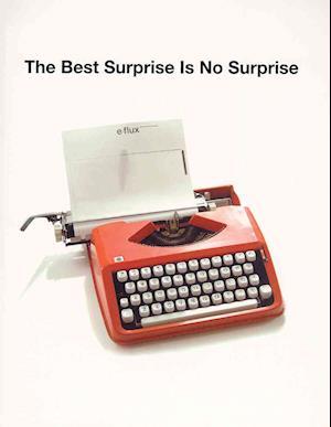 The Best Surprise is No Surprise