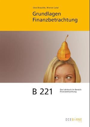 B 221 Grundlagen Finanzbetrachtung