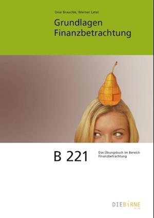 Grundlagen Finanzanalyse - Aufgaben und Losungen af Uwe Brauchle, Werner Latal