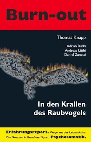 In den Krallen des Raubvogels af Daniel Zanetti, Thomas Knapp, Adrian Burki