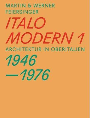 Bog, paperback Italomodern 1 af Martin Feiersinger, Werner Feiersinger