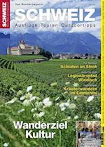 Kulturwandern Schweiz (Wandermagazin SCHWEIZ)