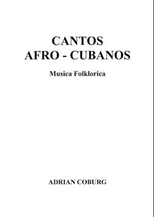 Cantos Afro-Cubanos af Adrian Coburg